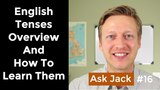 Tenses in English Grammar with Examples &amp How to Learn Them (AJ #16)