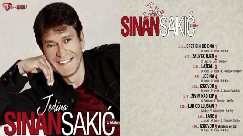 Sinan Sakic - Jedina (2014)