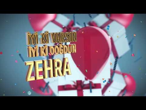 İyi ki doğdun ZEHRA İsme Özel Doğum Günü Şarkısı