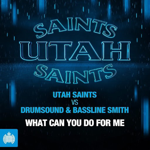 Utah Saints альбом What Can You Do for Me (Extended Mix)