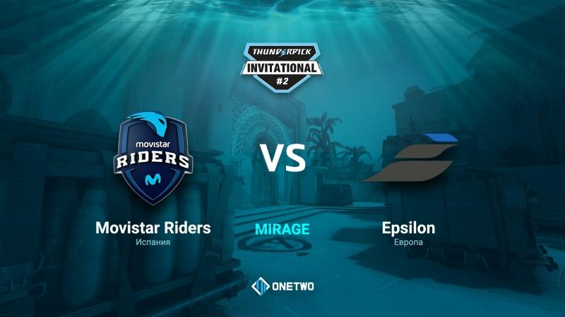 Thunderpick Invitational 2 | Movistar Riders vs Epsilon | BO1 | by Afor1zm