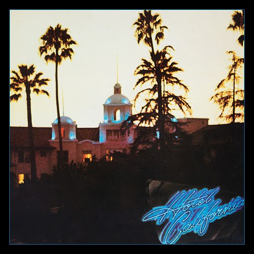 EAGLES альбом Hotel California (40th Anniversary Expanded Edition)