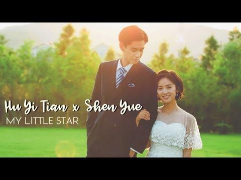 Hu Yi Tian x Shen Yue ● M y L i t t l e S t a r