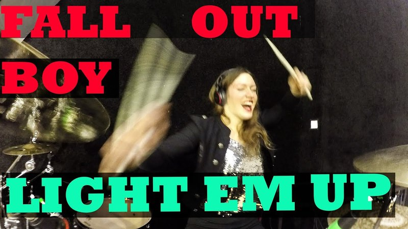 Fall Out Boy-My Songs Know What You Did in the Dark (Light Em Up) Alisa Maliseva drum cover