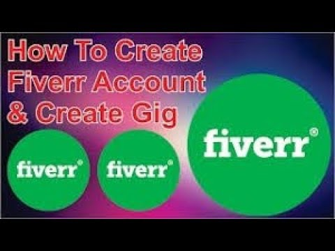 How to creat a fiver account
