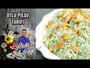 Arda'nın Mutfağı Otlu Pilav tarifi