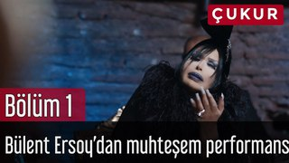 Çukur 1. Bölüm - Bülent Ersoy'dan Muhteşem Performans