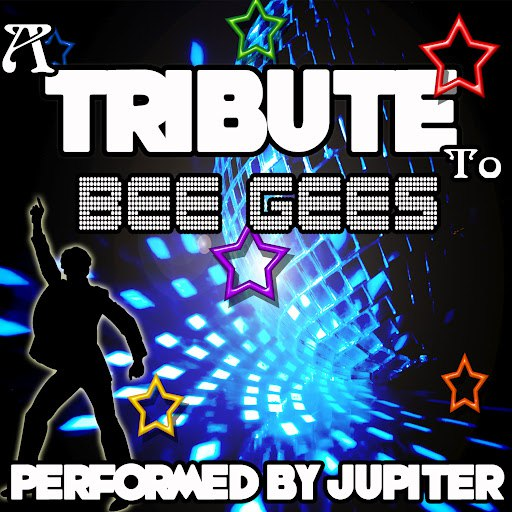 Jupiter альбом A Tribute to Bee Gees
