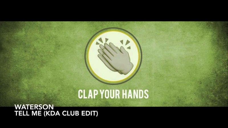 Waterson - Tell Me (KDA Club Edit)
