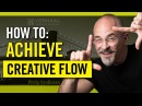 How To Achieve Creative Flow for Designers and Entrepreneurs