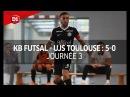 J3 Kremlin Bicetre Futsal UJS Toulouse 5 0