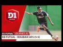 J20 Kremlin Bicetre Futsal Roubaix AFS 5 5