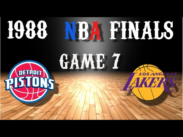 1988 NBA Finals Game 7 Detroit Pistons@Los Angeles Lakers