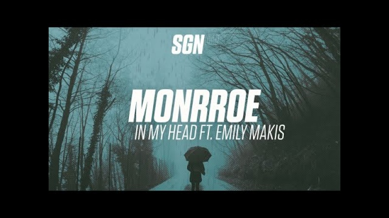Monrroe - In My Head ft. Emily Makis