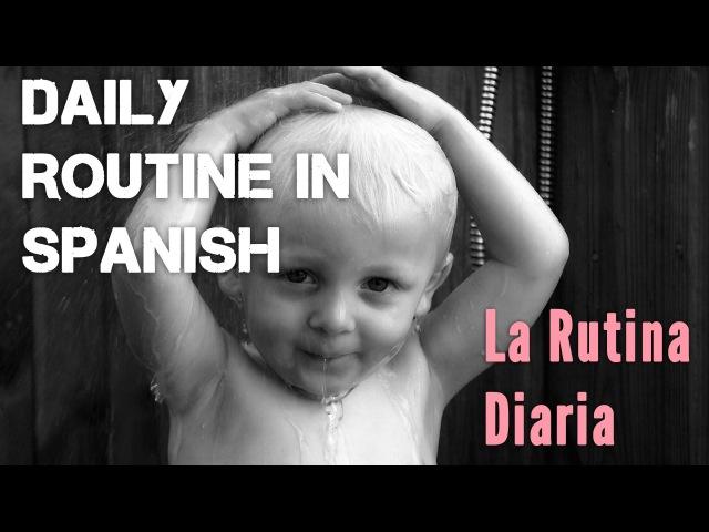 La Rutina Diaria en Español: Actividades, Verbos Reflexivos y Ejemplos