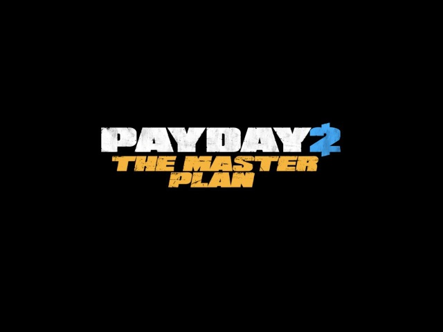 PAYDAY 2 Crimewave - The Master Plan Launch Trailer