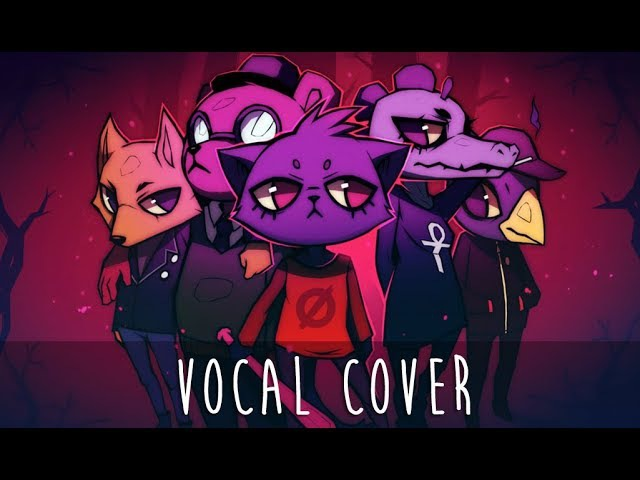♫ Night in the Woods - Dıe Anywhere Else [VOCAL COVER]