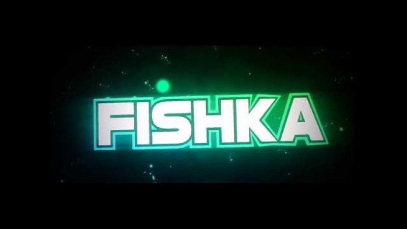 INTRO Fishka