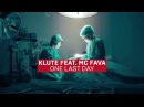 Klute One Last Day feat Fava