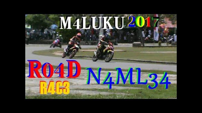 Penyisihan BALAP MOTOR Road Race Bebek 4Tak Pulau BURU NAMLEA AMBON