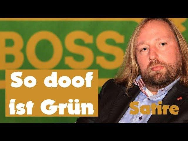 So doof ist Grün Best of Hofreiter aka Ausreden Anton Satire