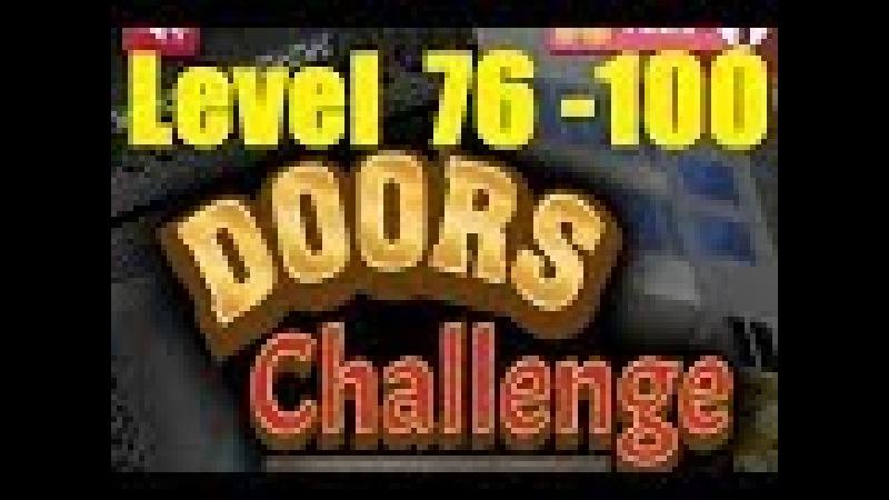 Doors Challenge : Can Escape ? Level 76 - 100