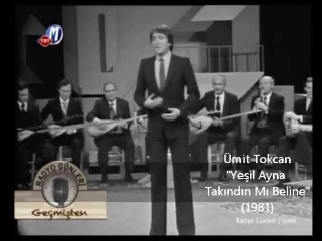 Ümit Tokcan - Yeşil Ayna Takındın Mı Beline(1981)