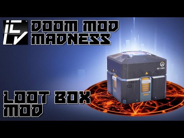 Loot Box Mod - Doom Mod Madness