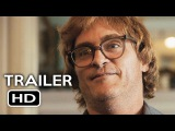 Dont Worry, He Wont Get Far on Foot Official Trailer #1 (2018) Joaquin Phoenix Biography Movie HD