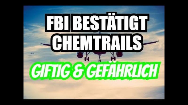 Chemtrails sind real und gefährlich bestätigt FBI Chief Ted Gunderson