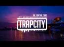 Skan Azide - Die For The Trap ft. M.I.M.E, Blak Trash Lox Chatterbox Lyrics