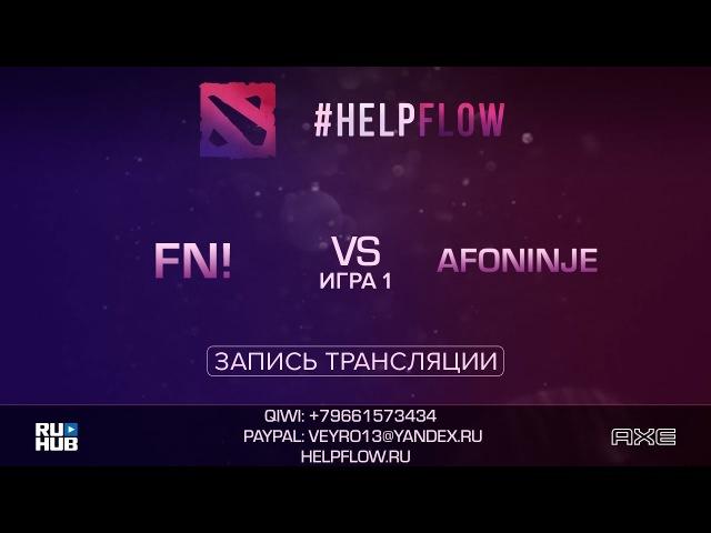 Fn! vs Afoninje, Flow Tournament 1x1, game 1 [Adekvat, Inmate]