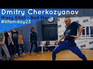 Dmitry Cherkozyanov //Missy Elliot - Bad Man // Lil`fam Day #23