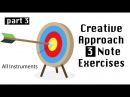 Creative Approach 3 Note Exercises - All Instruments