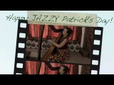 Nadya Aina - Happy JAZZY Patrick's Day