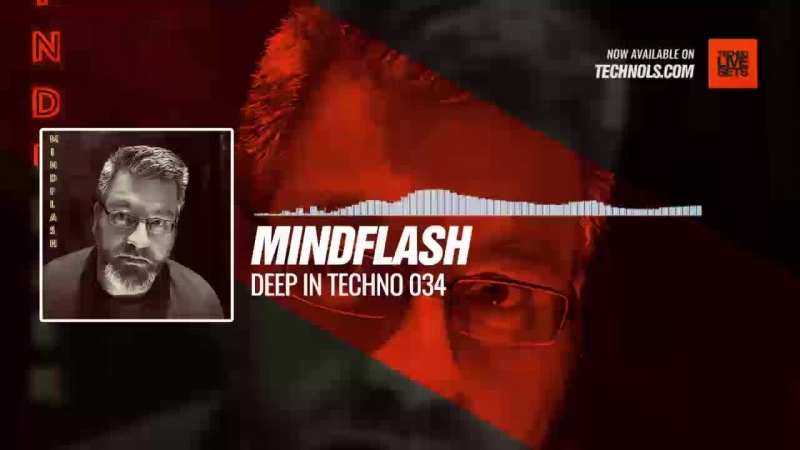 Techno music with @Mindflash1 - Deep in Techno 034 Periscope