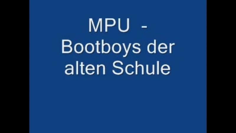 MPU - Bootboys der alten Schule
