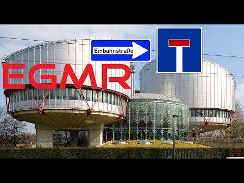 EGMR - Einbahn-Sackgasse - Keine Auskunft über die Rechtfähigkeit! Wieso?