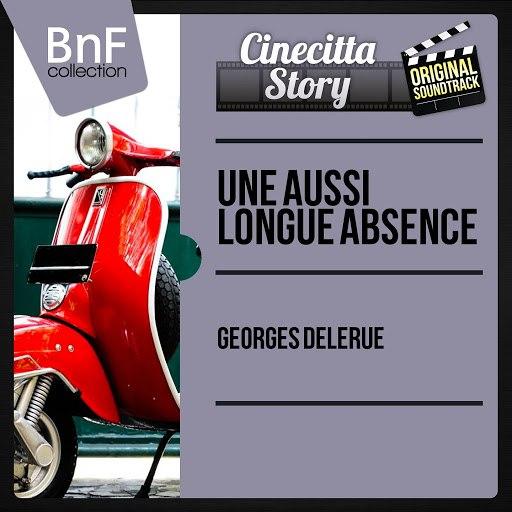 Georges Delerue альбом Une aussi longue absence (Original Motion Picture Soundtrack, Mono Version)