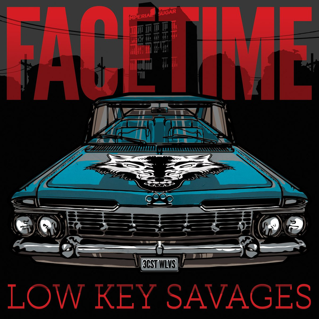 Facetime - Low Key Savages [EP] (2017)