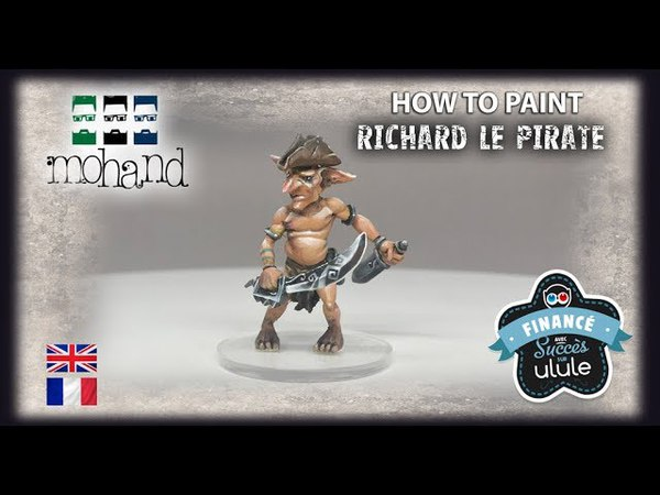 ( Fr Eng ) How to paint Richard le Pirate ! Exclusive MIniatures from Miniatures Art