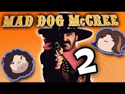 Mad Dog McCree: Double Barreled - PART 2 - Game Grumps