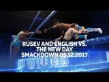 #My1 Русев и Эйден Инглиш против Нового Дня (Кофи Кингстон и Биг И). Смэкдаун 05.12.17