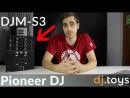 Микшер Pioneer DJ DJM-S3 обзор , фристайл и отзыв от DJ Erik