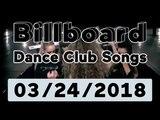 Billboard Dance Club Songs TOP 50 (March 24, 2018)