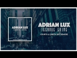 Adrian Lux - Teenage Crime (Official Music Video)