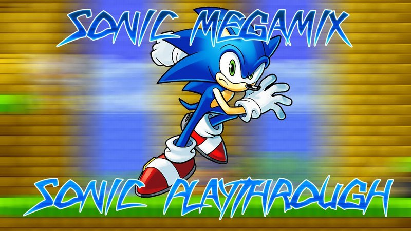 [TAS] Sonic Megamix 4.0: Runthrough as Sonic