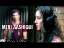 Meri Aashiqui Ab Tum Hi Ho Female Full Video Song Aashiqui 2 ¦ Aditya Roy Kapur Shraddha Kapoor