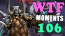 Heroes of The Storm WTF Moments Ep.106