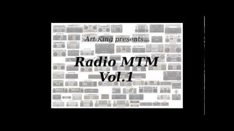 Art King - Radio MTM Vol.1 (free d/l mix)